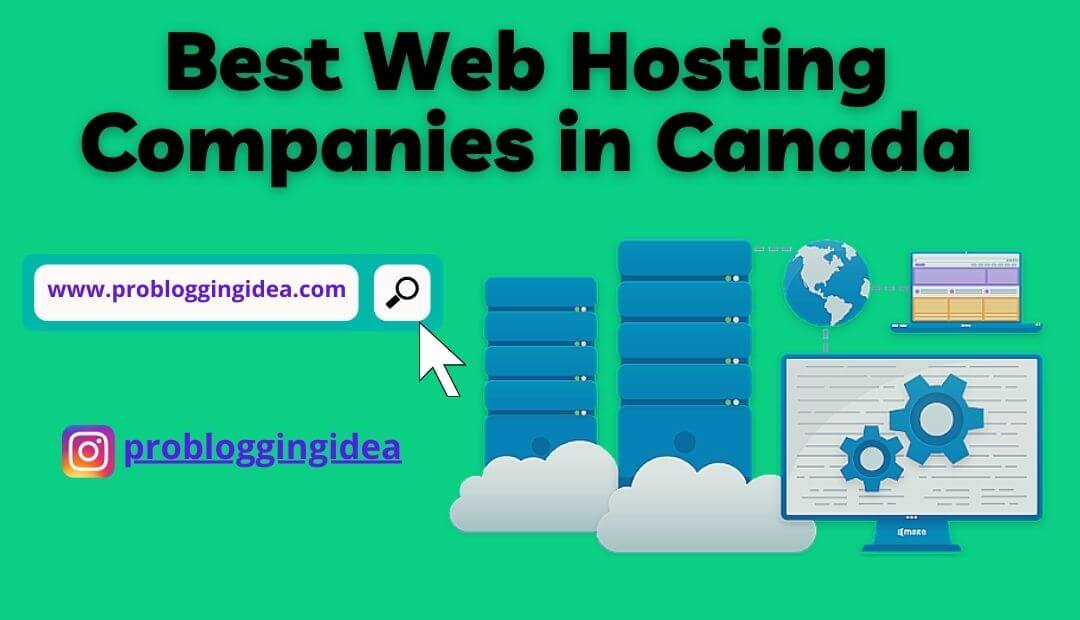 Best web hosting companies in Canada