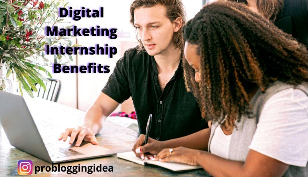 Digital Marketing Internship Benefits
