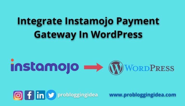 Integrate Instamojo Payment Gateway in WordPress