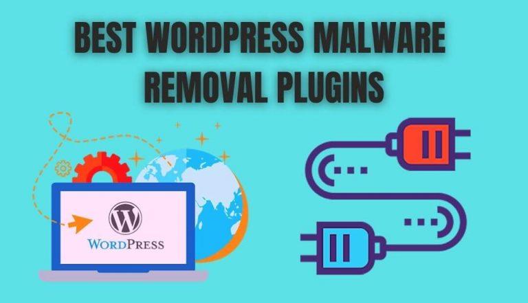Best WordPress Malware Removal Plugins