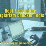 Best Free Online Plagiarism Checker Tools