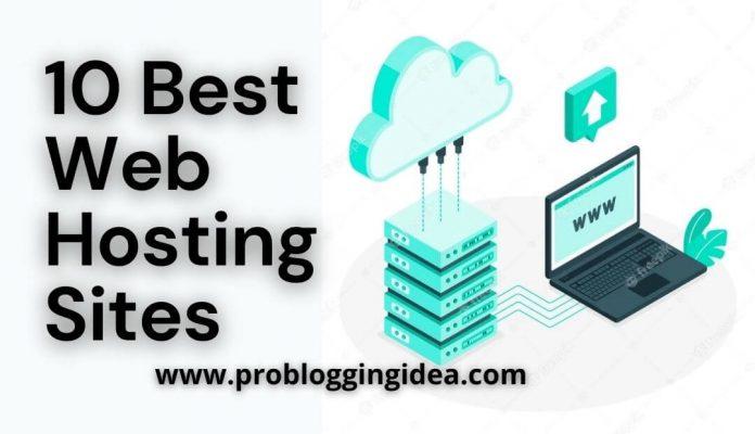 10 Best Web Hosting Sites