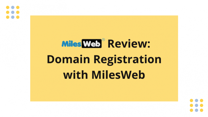 Domain Registration with MilesWeb